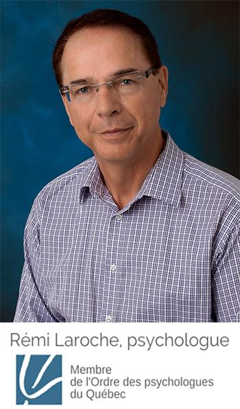 Rémi Laroche | psychologue | membre de l'Ordre des psychologues du Québec